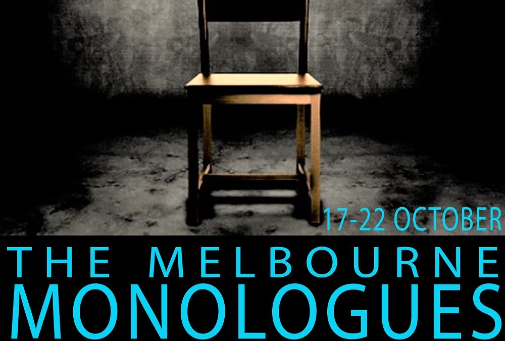 'A wonderful evening' – The Melbourne Monologues